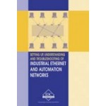 AN-E - Setting Up, Understanding and Troubleshooting of Industrial Ethernet and Automation Networks