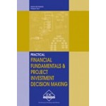 FM-E - Practical Financial Fundamentals and Project Investment Decision Making