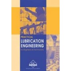 LB-E - Practical Lubrication Engineering for Engineers and Technicians