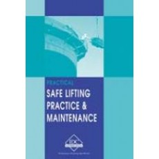 LF-E - Practical Safe Lifting Practice and Maintenance