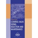 VL-E - Practical Control Valve Sizing, Selection and Maintenance